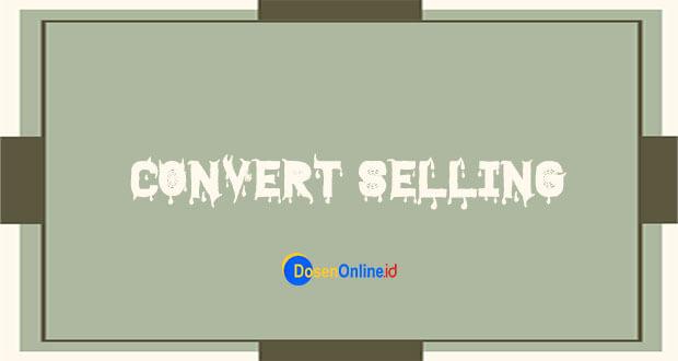 Covert Selling : Gak Kayak Jualan Tapi Kok Jualan ?